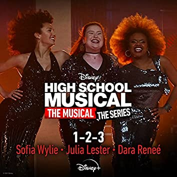 """1-2-3 (From """"High School Musical: The Musical: The Series (Season 2)"""")"""