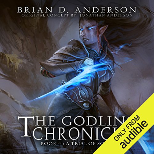 The Godling Chronicles: A Trial of Souls, Book 4                   By:                                                                                                                                 Brian D. Anderson                               Narrated by:                                                                                                                                 Derek Perkins                      Length: 11 hrs and 44 mins     261 ratings     Overall 4.6