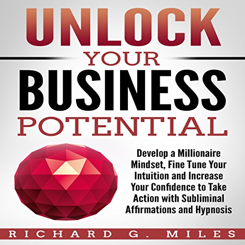 Unlock Your Business Potential audiobook cover art