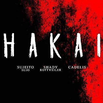 Hakai (feat. Sujeito Sujo & Cadelis)