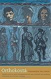 Orthokostá: A Novel (The Margellos World Republic of Letters)