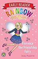 Rainbow Magic: Florence the Friendship Fairy: Special