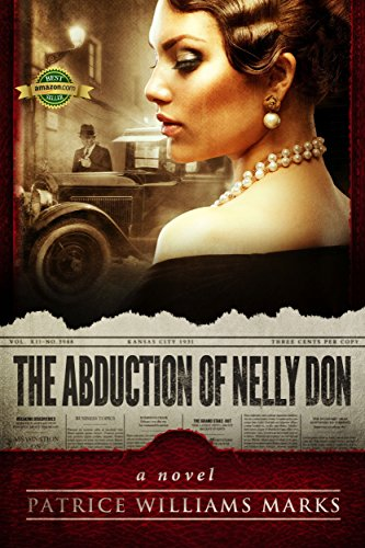 The Abduction of Nelly Don: Based on a True Story by [Patrice Williams Marks, (Jake) The Indie Editor, Brian Schell]