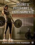 Diseño de programas de entrenamiento: Guía práctica para profesionales del acondicionamiento físico y el deporte