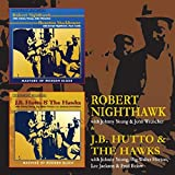 J.B Hutto & the Hawks/ Robert Nighthawk