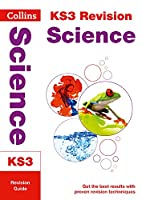 KS3 Revision Science Revision Guide (Collins New Key Stage 3 Revision)