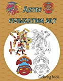 Aztec civilization art coloring book: 32 pictures portray gods, rulers, warriors, and animals, sacred activities.size (8.5'x11).