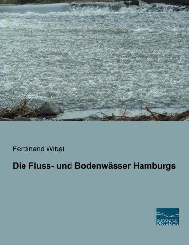 Die Fluss- und Bodenwaesser Hamburgs