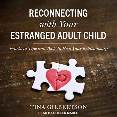 Reconnecting with Your Estranged Adult Child cover art