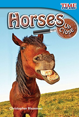 Horses Up Close (TIME FOR KIDS® Nonfiction Readers) (English Edition)