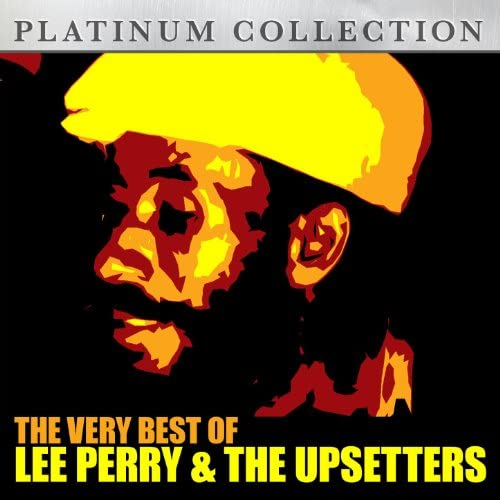 """Lee """"Scratch"""" Perry & The Upsetters"""