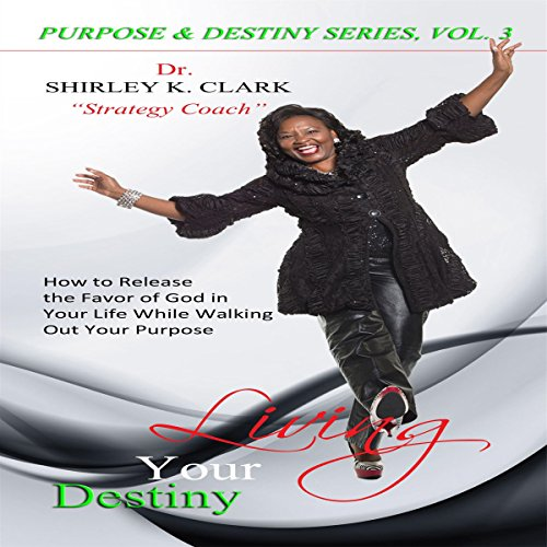 Living Your Destiny audiobook cover art