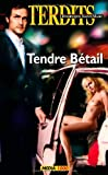 Tendre bétail - Tendre betail