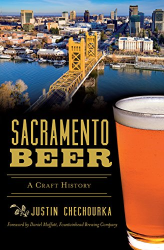 Sacramento Beer: A Craft History (American Palate) (English Edition)