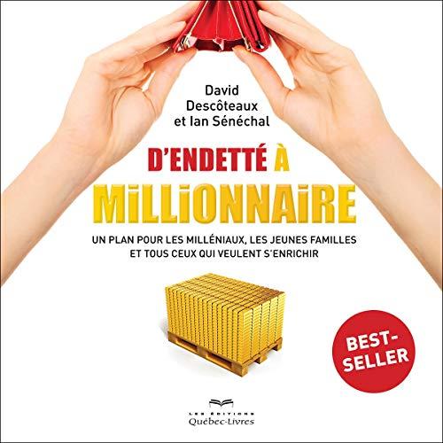 Page de couverture de D'endetté à millionnaire