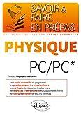 Savoir & Faire en Prépas Physique PC/PC*