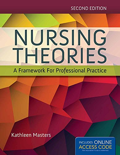Compare Textbook Prices for Nursing Theories: A Framework for Professional Practice 2 Edition ISBN 9781284048353 by Masters, Kathleen