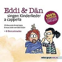 Eddi & Dan Singen Kinderlieder A Cappella Vol.1