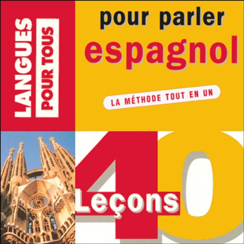 40 leçons pour parler espagnol                    Written by:                                                                                                                                 Pierre Gerboin,                                                                                        Jean Chapron                               Narrated by:                                                                                                                                 Pierre Gerboin,                                                                                        Jean Chapron                      Length: 7 hrs and 46 mins     Not rated yet     Overall 0.0