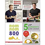 Gordon Ramsay Quick & Delicious [Hardcover], Ultimate Fit Food [Hardcover], Nom Nom Fast 800 Cookbook, 5 Simple Ingredients Slow Cooker 4 Books Collection Set
