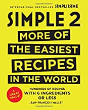 Simple 2: More of the Easiest Recipes in the World