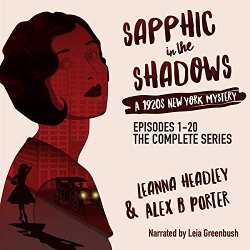 Sapphic in the Shadows: A 1920s New York Mystery: Lesbian Mystery Series 1, E01-20 audiobook cover art