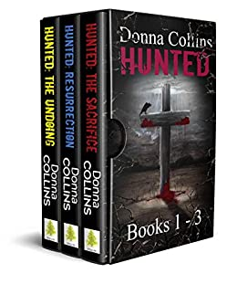 The Hunted Series Complete Box Set (Books 1-3) by [Donna Collins]