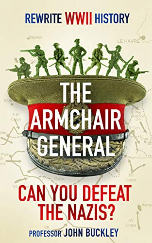 The Armchair General: Can You Defeat the Nazis?