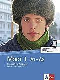 MOCT 1 A1-A2: Russisch für Anfänger. Überarbeitete Ausgabe. Lehrbuch + 2 Audio-CDs (MOCT neu: Russisch für Anfänger und Fortgeschrittene, Band 1)