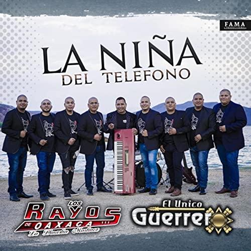 La Niña del Teléfono (feat. El Unico Guerrero)