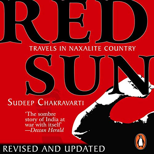 Red Sun: Travels in Naxalite Country cover art