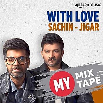 Sachin-Jigar: My Mixtape