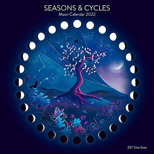 Seasons & Cycles MOON CALENDAR 2022 (EST)