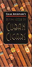 Cigar Aficionado's Buying Guide to Cuban Cigars/Cigar Aficionado's Guía para el Comprador de Habanos