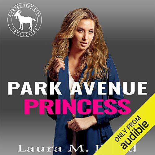 Park Avenue Princess Audiobook By Laura M. Baird, Hero Club cover art