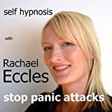 Stop Panic Attacks, Self Hypnosis to Overcome Panic Attacks and Anxiety, Hypnotherapy CD