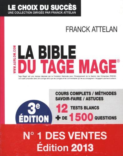 La bible du TAGE MAGE