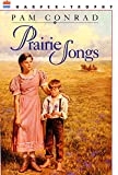 Prairie Songs (A Harper Trophy Book)