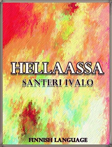 Hellaassa: Finnish Language (Interesting Ebooks) (Finnish Edition)