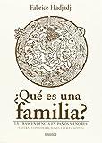 ¿Qué es una familia?: La trascendencia en paños menores (y otras consideraciones ultrasexistas) (Areópagos)