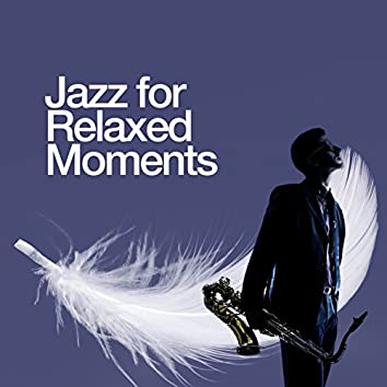 Jazz for Relaxed Moments