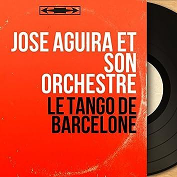 Le tango de Barcelone (Mono Version)