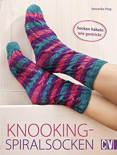 Knooking-Spiralsocken: Socken häkeln wie gestrickt