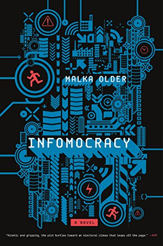 Infomocracy: Book One of the Centenal Cycle (English Edition)