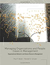 Managing Organizations and People: Cases in Management, Organizational Behavior and Human Resource Management
