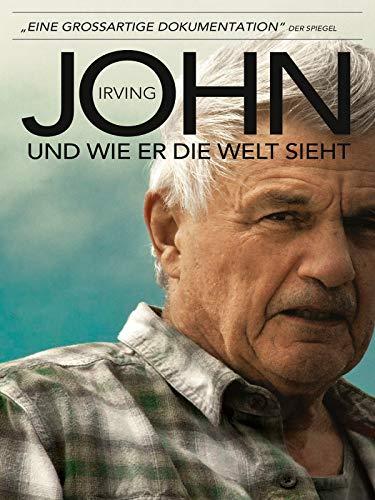 John Irving - Wie er die Welt sieht