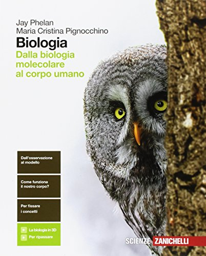 Biologia. Dalla biologia molecolare al corpo umano. Per le Scuole superiori. Con Contenuto digitale (fornito elettronicamente)