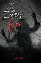 They Call Me Zombie: Hope (Volume 2)