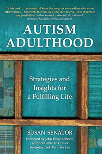 Autism Adulthood Strategies And Insights For A Fulfilling Life