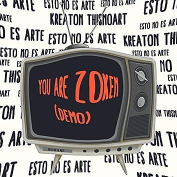 you are ZoKen (DEMO)